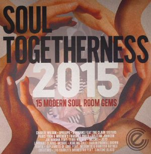 SEARLING, Richard/RALPH TEE/VARIOUS - Soul Togetherness 2015: 15 Modern Soul Room Gems