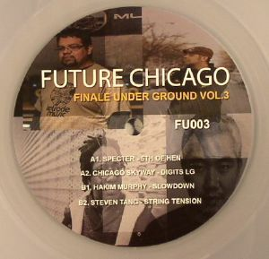 SPECTER/CHICAGO SKYWAY/HAKIM MURPHY/STEVEN TANG - Future Chicago