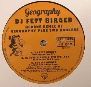 DJ FETT BIRGER/SHAKARCHI/STRANEUS/STILETTI ANA - Redone Remix Of Geography Plus Two Burgers