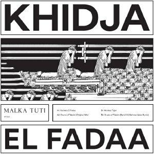 KHIDJA - El Fadaa