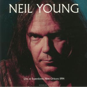 YOUNG, Neil - Live At Superdome New Orleans 1994