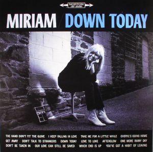 MIRIAM - Down Today (reissue)