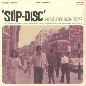VARIOUS - Slip Disc: Dishoom's Bombay London Grooves
