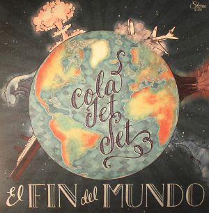COLA JET SET - El Fin Del Mundo