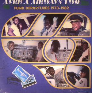 VARIOUS - Africa Airways Two: Funk Departures 1973-1982