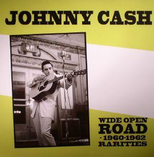 CASH, Johnny - Wide Open Road: 1960-1962 Rarities