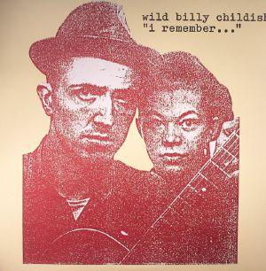 WILD BILLY CHILDISH - I Remember