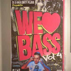 DJ JJ aka DIRTY PLAYA - We Love Bass Vol 4