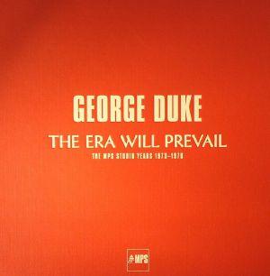DUKE, George - The Era Will Prevail: The MPS Studio Years 1973-1976