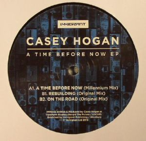 HOGAN, Casey - A Time Before Now EP