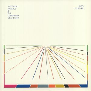 HALSALL, Matthew & THE GONDWANA ORCHESTRA - Into Forever