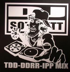 DJ SOTOFETT - TDD DDRR IPP Mix