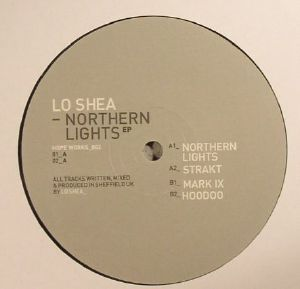 LO SHEA - Northern Lights EP