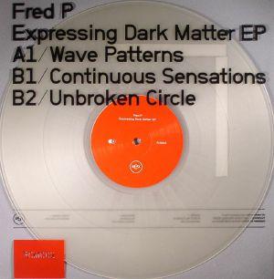 FRED P - Expressing Dark Matter EP