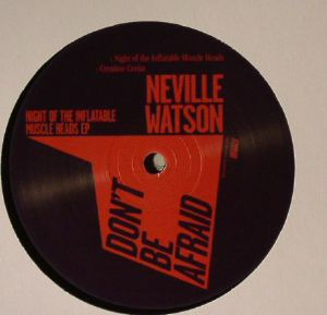 WATSON, Neville - Night Of The Inflatable Muscle Heads