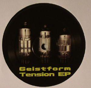 GEISTFORM - Tension EP