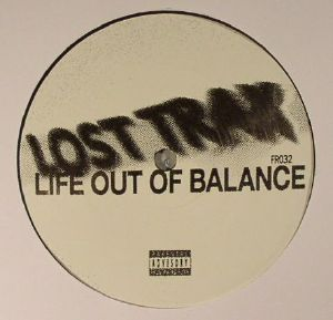 LOST TRAX - Life Out Of Balance