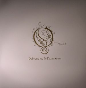 OPETH - Deliverance & Damnation