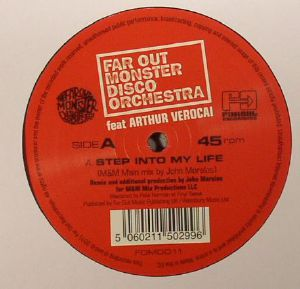 FAR OUT MONSTER DISCO ORCHESTRA feat ARTHUR VEROCAI - Step Into My Life (John Morales M&M mixes)