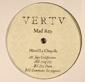 MAD REY - Hotel La Chapelle