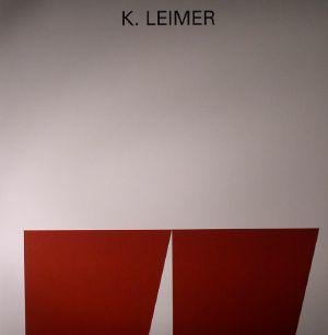 LEIMER, K - Tape Recordings 1977-1980