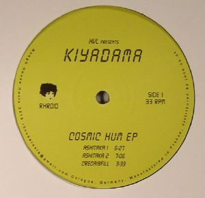 HVL presents KIYADAMA - Cosmic Hum EP