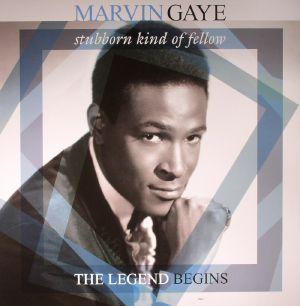 GAYE, Marvin - Stubborn Kind Of Fellow: The Legend Begins (remastered)