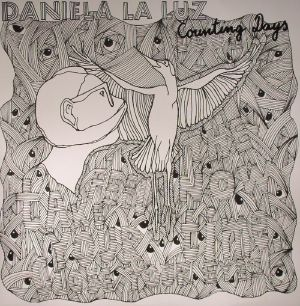 LA LUZ, Daniela - Counting Days