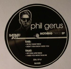GERUS, Phil - Nothing Twice EP