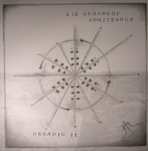 SIX ORGANS OF ADMITTANCE - Hexadic II