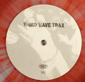 THIRD WAVE TRAX - Third Wave Trax 002