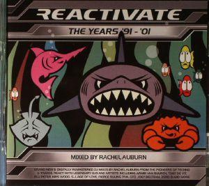 AUBURN, Rachel/VARIOUS - Reactivate: The Years 91-01 (remastered)