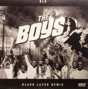 BLU - The Boys (Klaus Layer remixes)