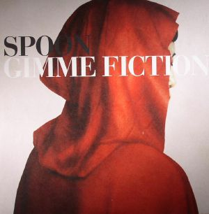 SPOON - Gimme Fiction: 10th Anniversary Edition (remastered)