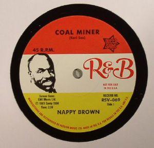 BROWN, Nappy - Coal Miner