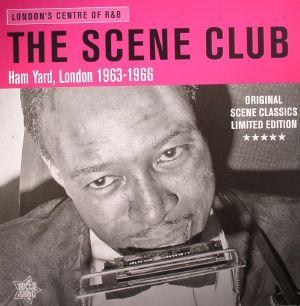 VARIOUS - The Scene Club: London's Centre Of R&B Ham Yard London 1963-1966