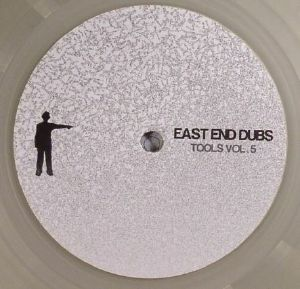EAST END DUBS - Tools Vol 5