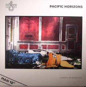 PACIFIC HORIZONS - Streets Of Babylon