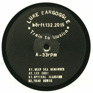 LUKE EARGOGGLE - Train To Illusion EP