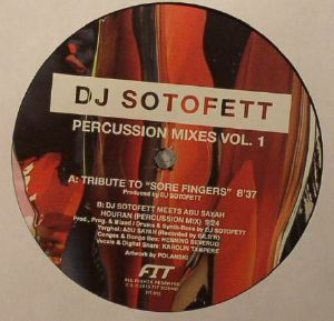 DJ SOTOFETT - Percussion Mixes Vol 1