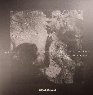 VSK - The Shade Is Speaking