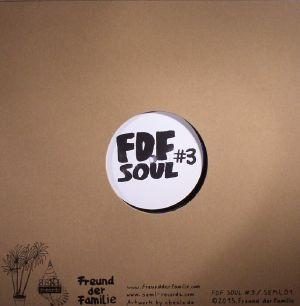VANDERSTAR/LA SYNCOPE/QY/SOUL CHANNEL - FDF Soul #3