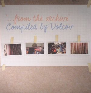 VOLCOV/VARIOUS - From The Archive: Compiled By Volcov