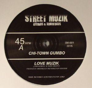 CHI TOWN GUMBO - Love Muzik