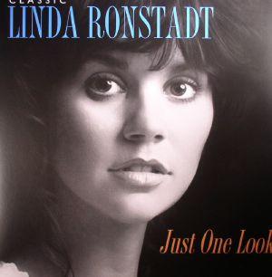 RONSTADT, Linda - Classic Linda Ronstadt: Just One Look