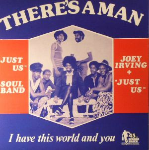 IRVING, Joey/JUST US - There's A Man