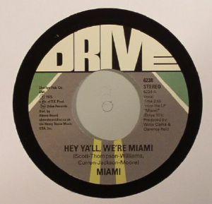 MIAMI - Hey Ya'll We're Miami