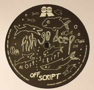 FISH GO DEEP - Off Script