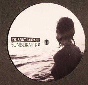 YSE SAINT LAUR'ANT - Sunburnt EP