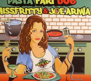 MISS FRITTY/JOE ARIWA - Pastafari Dub